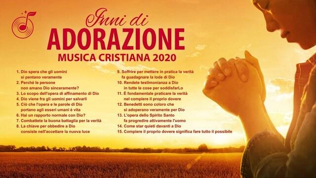 Musica cristiana 2020 - inni di adorazione